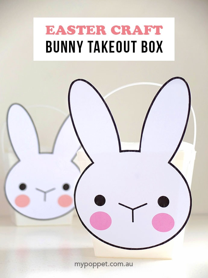 photo relating to Printable Easter Bunny referred to as Easter Craft - Bunny Takeout Box with Printable My Poppet