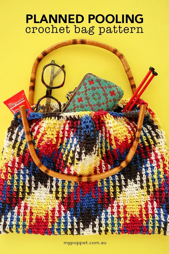 Planned Pooling Crochet Bag Pattern - mypoppet.com.au