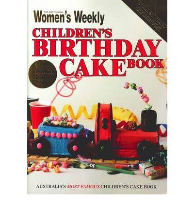 Women's Weekly Birthday cake book
