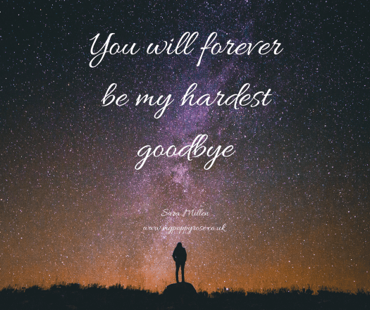 Angel Daddy Quote: You will forever be my hardest goodbye.