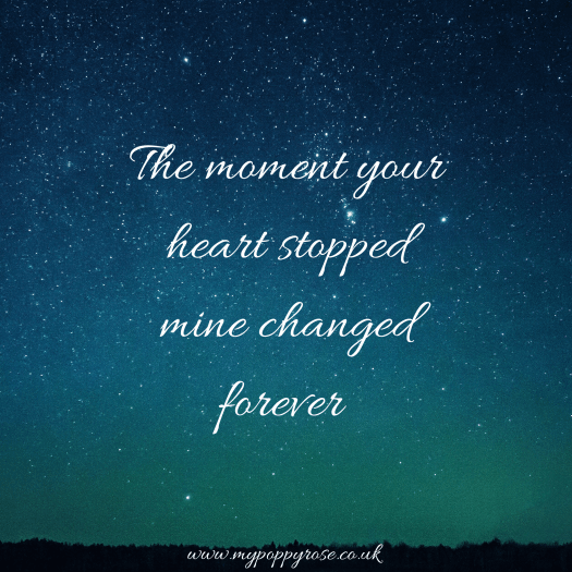 Angel Mummy Quote: The moment your heart stopped mine changed forever.