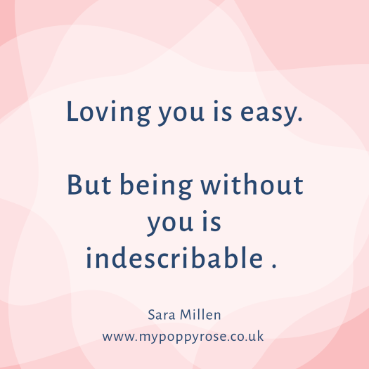 Angel Mummy Quote: Loving you is easy. But being without you is indescribable.