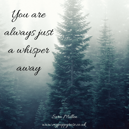 Quote: You are always just a whisper away.