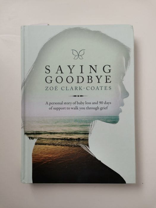 Saying Goodbye by Zoe Clark-Coates book.