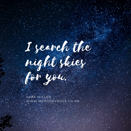 Angel Daddy Quote: I search the night skies for you.