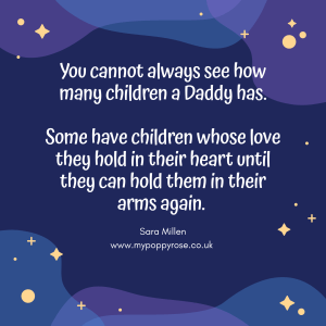 Angel Daddy Quote: You cannot always see how many children a Daddy has. Some have children whose love they hold in their heart until they can hold them in their arms again.