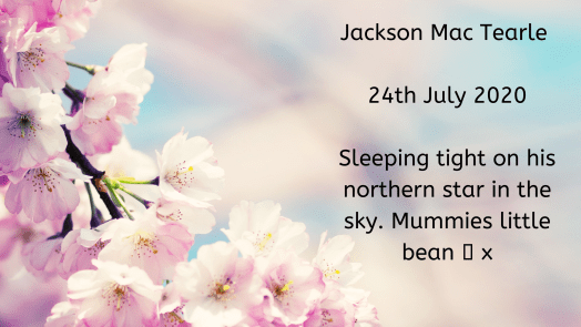 Remembering our babies: Jackson Mac Tearle.