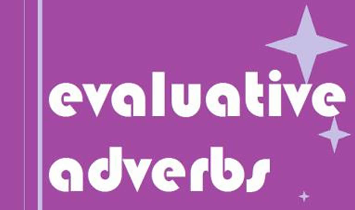 Adverbs : Less common types…