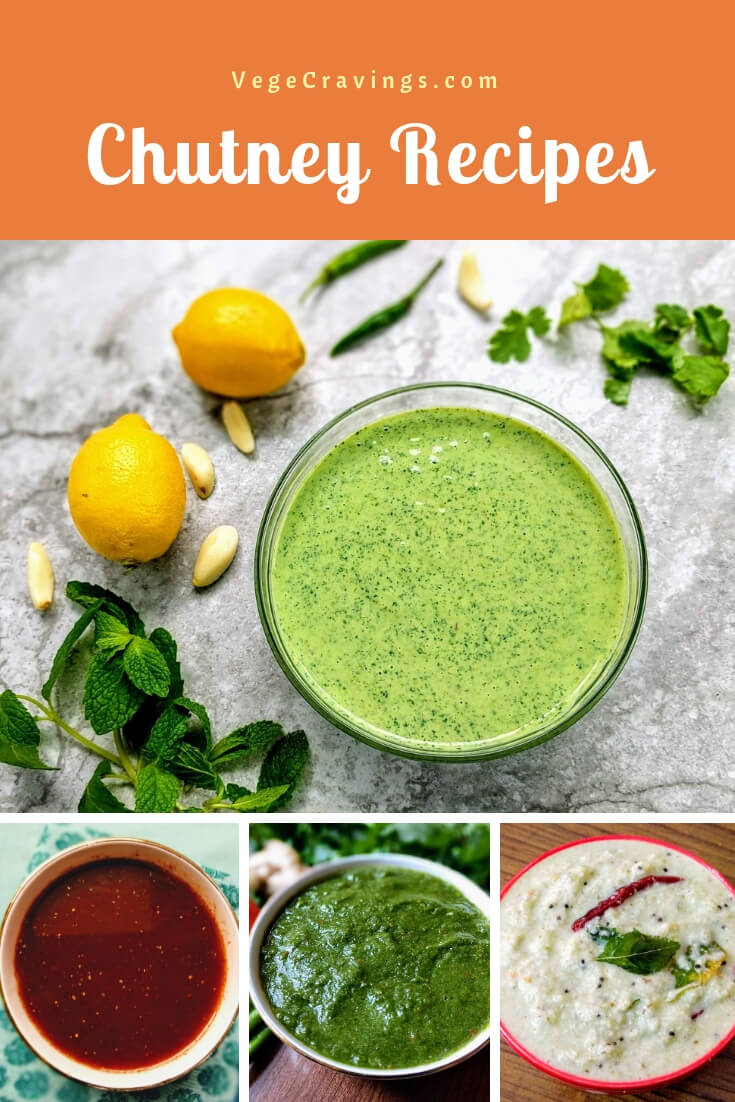 Chutneys are a condiment made of vegetables or fruits & are served with snacks, chaat, idlis, dosas etc. See these delicious Chutney recipes.