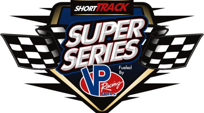 Makin' Power: Short Track Super Series Signs Agreement With VP Racing Fuels For 2016 Season