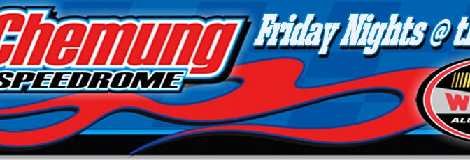 "CHEMUNG SPEEDROME RESCHEDULES ""THE DROME 75"" FOR SATURDAY, MAY 28"