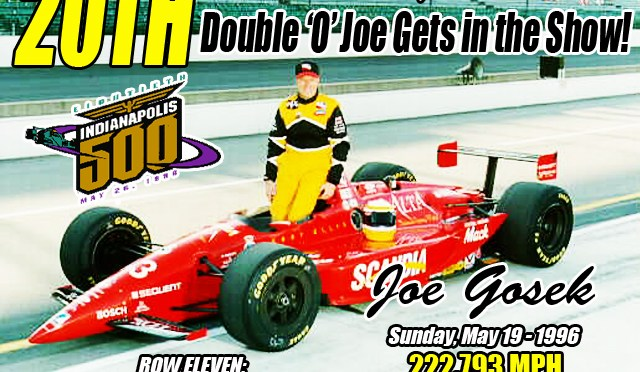 20 Years Ago: Double 'O' Joe Gosek Qualifies for Indianapolis 500 Mile Race