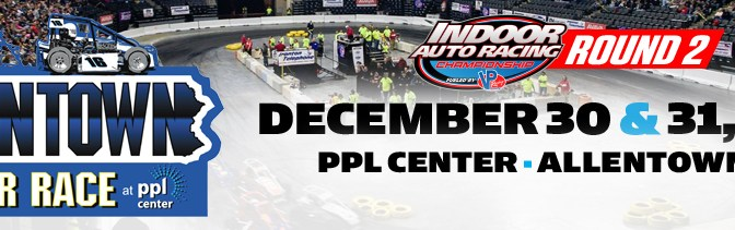 TICKETS FOR ALLENTOWN, PA INDOOR RACES GO ON SALE WEDNESDAY, SEPTEMBER 19