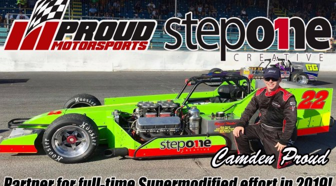 Step One Creative Partners with Camden Proud, Proud Motorsports for Full-Time Novelis Supermodified Campaign in 2019