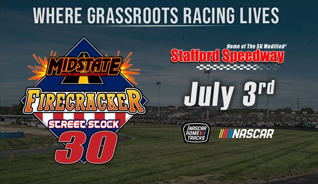 Midstate Site Development to Present The Firecracker 30 Street Stock Special Event