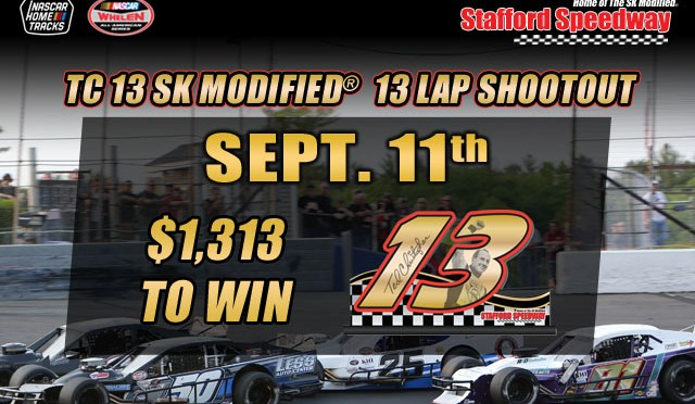 TC 13 Shoot Out Set for Sept. 11 at Stafford Speedway With $4,400+ Purse