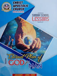 C.A.C SUNDAY SCHOOL LESSON Eternal Plan of God for Man For May 19, 2019.