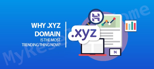 Why .XYZ Domain Is The Most Trending Thing Now?