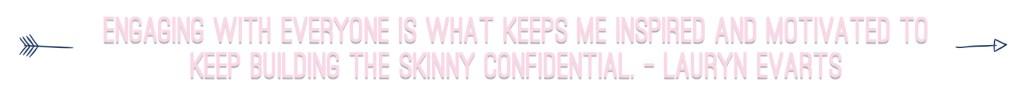 Lauryn Evarts Quote