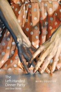 The Left-Handed Dinner Party and Other Stories book cover