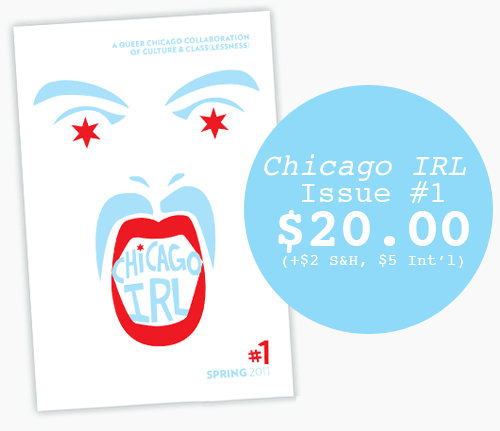 chicago irl issue #1 $20 (+$2 s&h, $5 international)