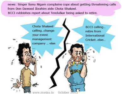 sonu nigam picture image,sachin tendulkar cartoon,sonu nigam getting threatening calls,chotta shakeel,mysay.in,celeb cartoon,