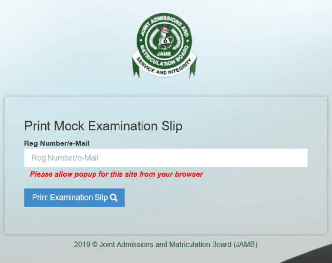 JAMB 2019 Mock Exam Slip Printing - Activated