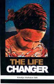 JAMB Novel: The Life Changer - Chapter by Chapter Summary, Possible Questions  & Answers