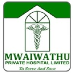 Mwaiwathu Private Hospital Limited Recruitment