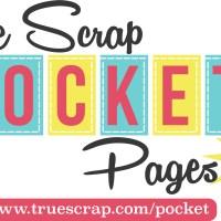 True Scrap Pocket Pages