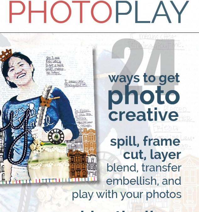Masterful Scrapbook Design: Photo Play