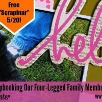 Purrfect Pets: Scrapbooking Our Four Legged Family Members