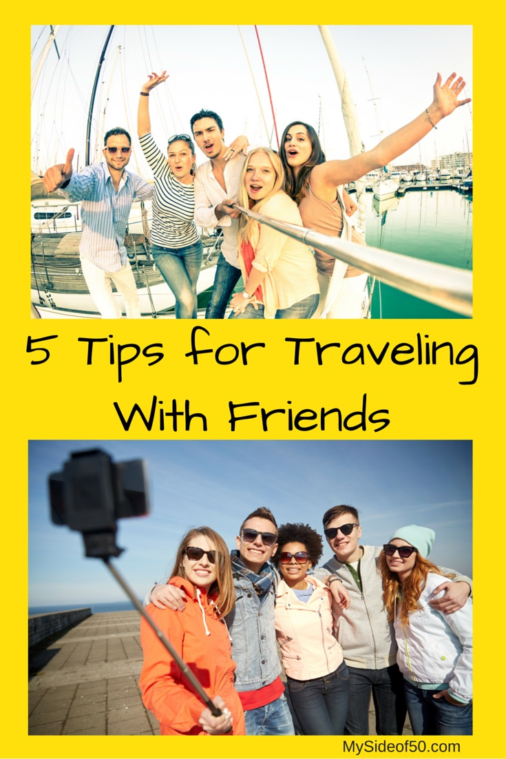 Successful Travel With Friends - 5 Tips