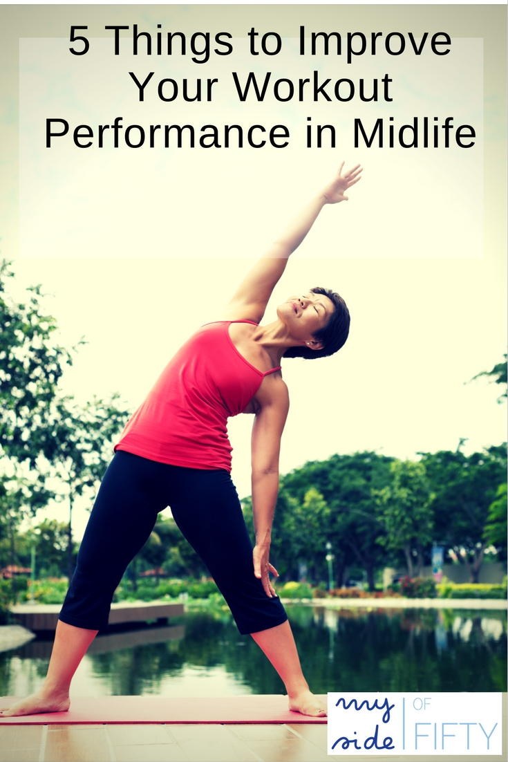 Midlife Fitness - 5 Things to Improve Your Performance