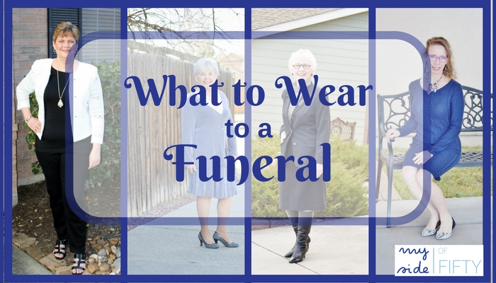 What To Wear To A Funeral. Four different looks for women from their fifties through their seventies from My Side of 50 and Jodie's Touch of Style