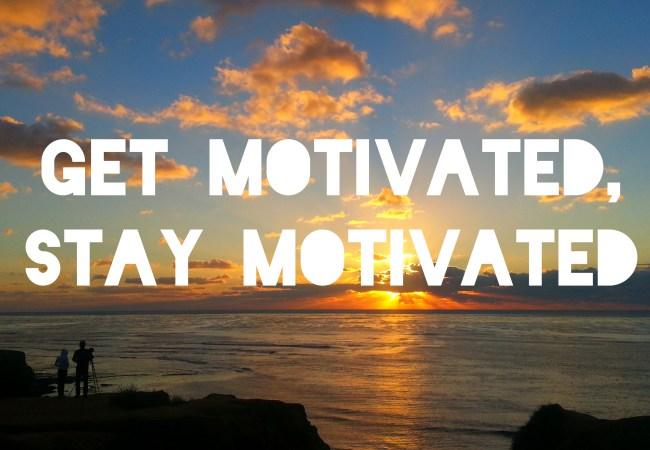 Image source: https://www.google.com/search?biw=1366&bih=589&tbs=isz%3Alt%2Cislt%3Axga&tbm=isch&sa=1&q=stay+motivated&oq=stay+motivated&gs_l=psy-ab.12..0l4.181646.181646.0.182456.1.1.0.0.0.0.177.177.0j1.1.0....0...1.1.64.psy-ab..0.1.176.p3Q1qrmeSCk#imgrc=8mYXCxtoIxTcEM: