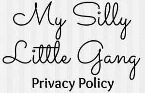 My Silly Little Gang Privacy Policy