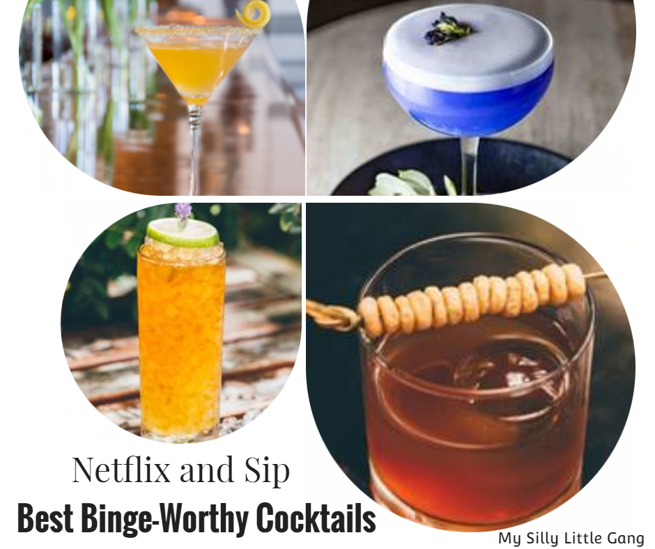 Netflix and Sip - Best Binge-Worthy Cocktails
