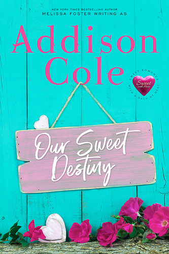 Our Sweet Destiny by Addison Cole - Book Tour