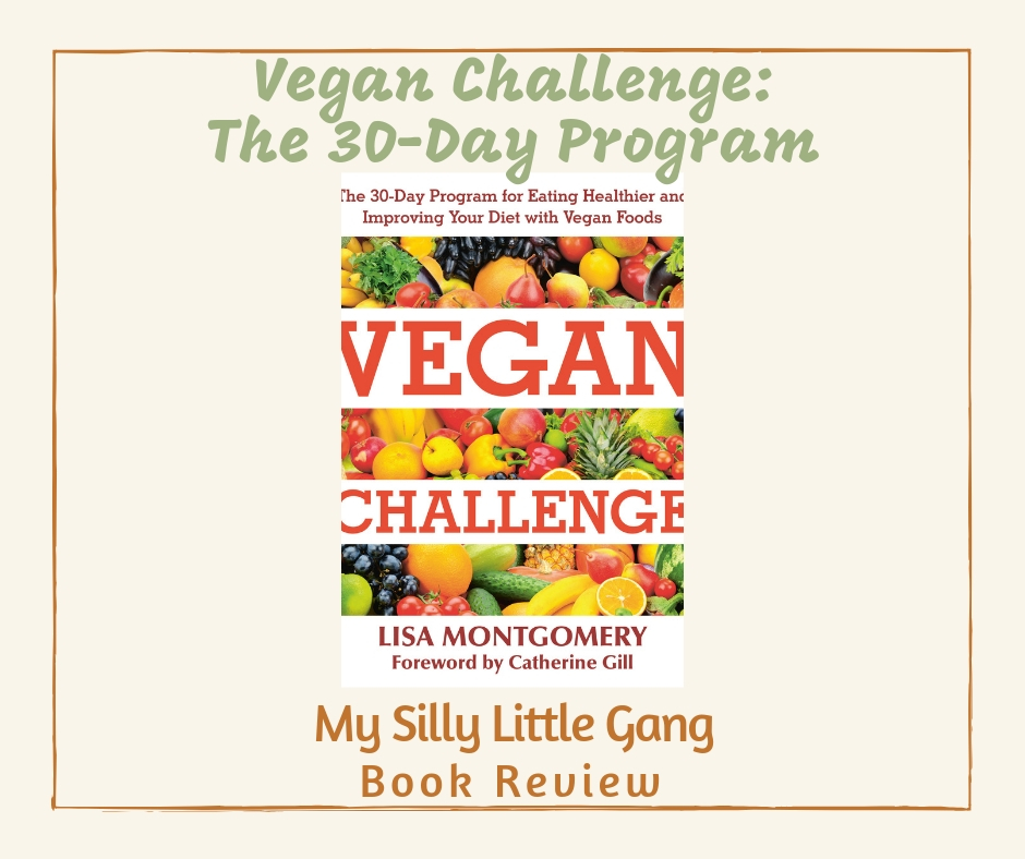 Vegan Challenge: The 30-Day Program Book Review