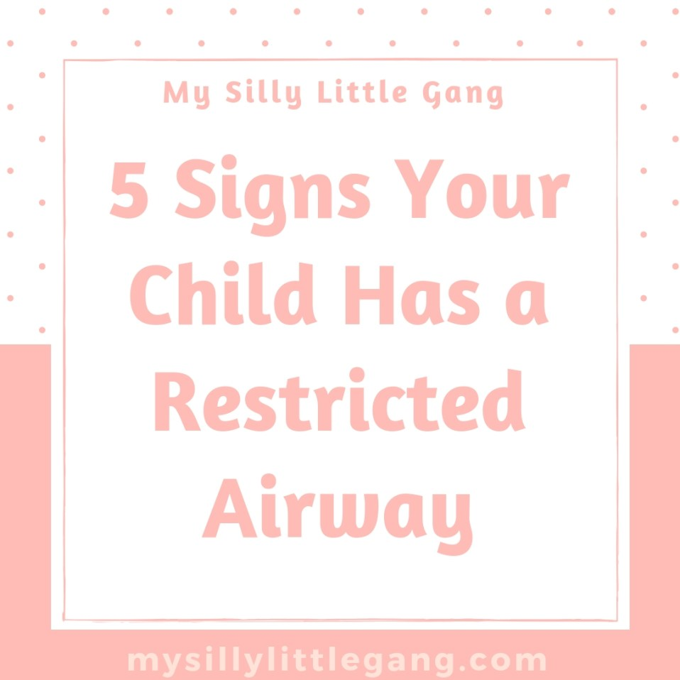 5 Signs Your Child Has a Restricted Airway