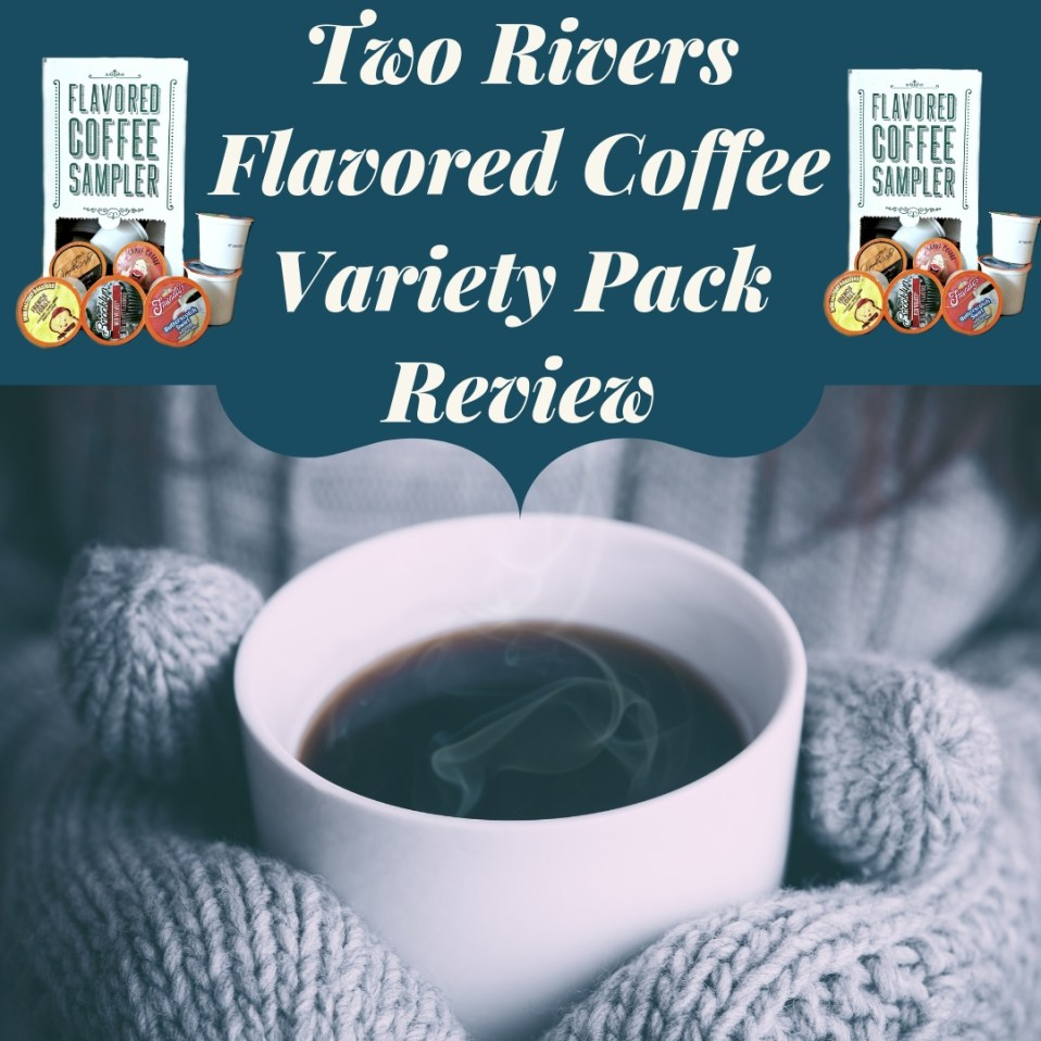 Two Rivers Flavored Coffee Variety Pack Review