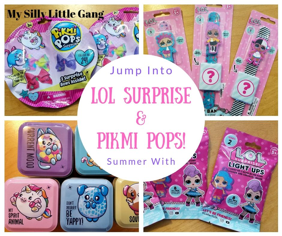 Jump Into Summer with LOL Surprise and Pikmi Pops! @bullsitoy #MySillyLittleGang
