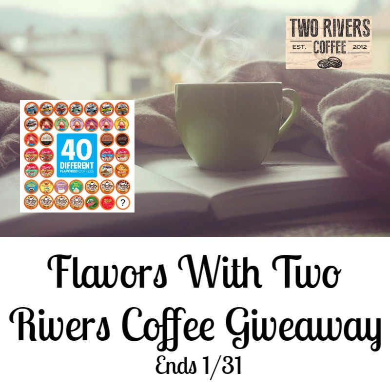 Flavors With Two Rivers Coffee Giveaway ~ Ends 1/31 @BrooklynBeans1 @las930 #MySillyLittleGang