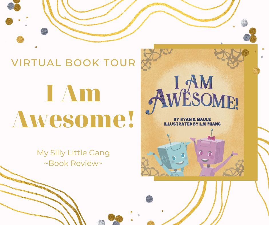 I Am Awesome! Virtual Book Tour @ryankmaule #GodPoweredConfidence #ChildrensBook #KidLit