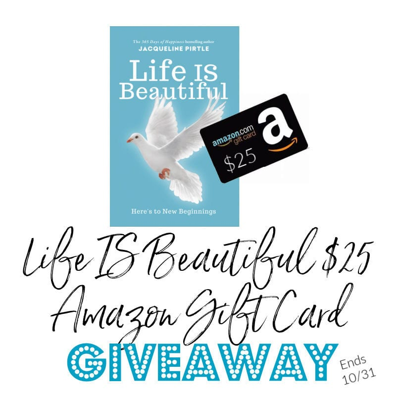 Life IS Beautiful $25 Amazon Gift Card Giveaway ~ Ends 10/31 @FreakyHealer @las930 #MySillyLittleGang