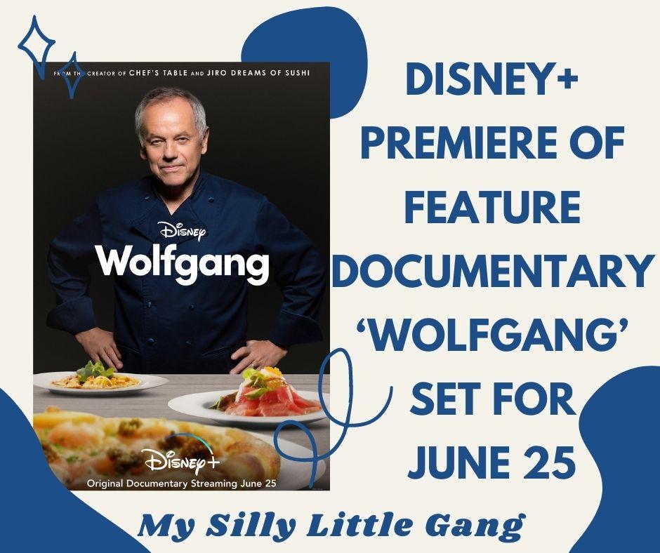 Wolfgang ~ Disney+ Premiere June 25 #MySillyLittleGang