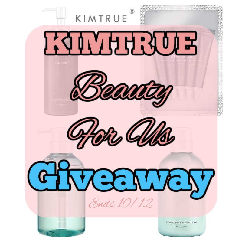 KIMTRUE Beauty For Us Giveaway ~ Ends 10/12 #MySillyLittleGang