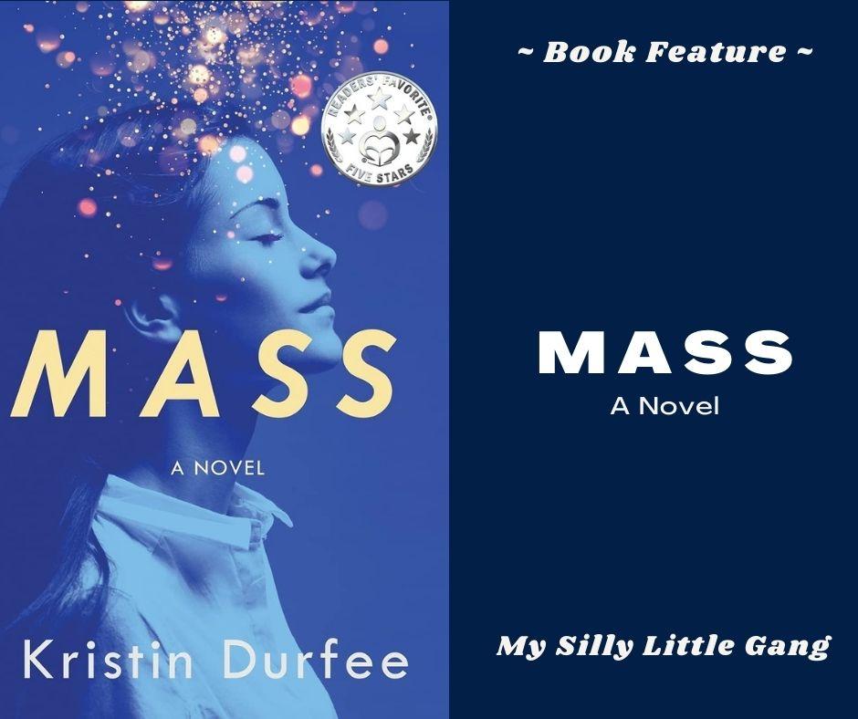 Mass ~ Book Feature #MySillyLittleGang