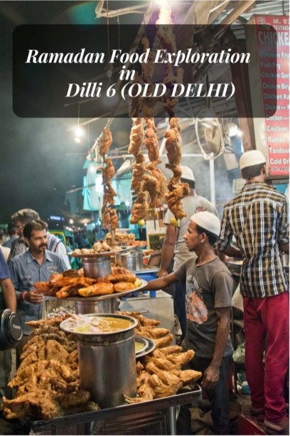 Ramadan Food in Old Delhi
